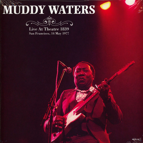 Muddy Waters - Live At Theatre 1839 San Francisco 1977