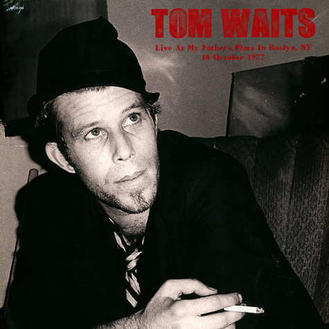 Tom Waits - Live At My Father's Place In Roslyn Ny 1977