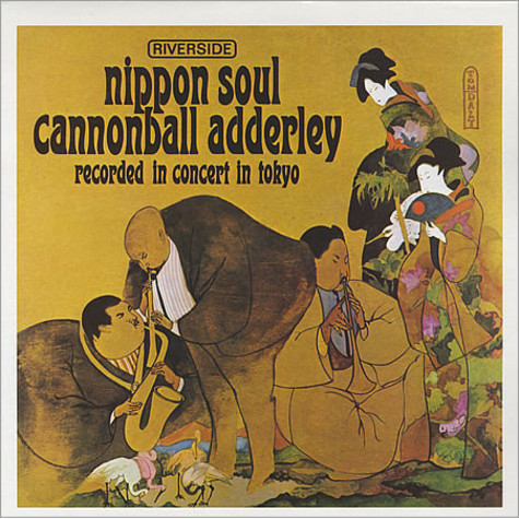 Cannonball Adderley Sextet - Nippon Soul