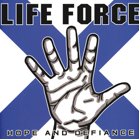 Life Force - Hope And Defiance