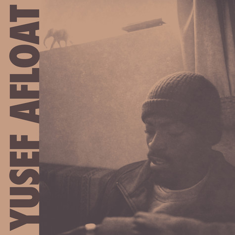 Yusef Afloat - Foreign Objects / Hard Times