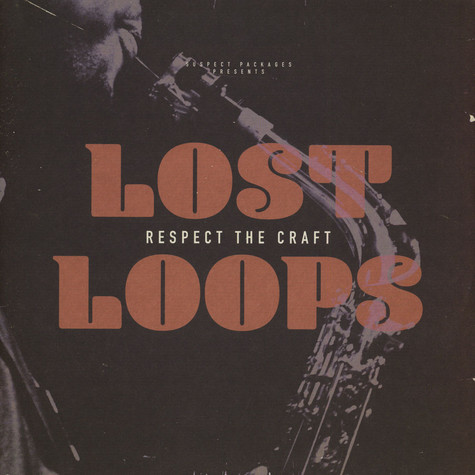 Lost Loops - Respect The Craft