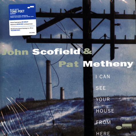 John Scofield & Pet Metheny - I Can See Your House From Here Tone Poet Vinyl Edition