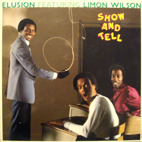 Elusion (2) Featuring Limon Wilson - Show And Tell