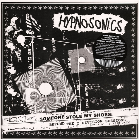 Hypnosonics - Someone Stole My Shoes: Beyond The Q Division Sess