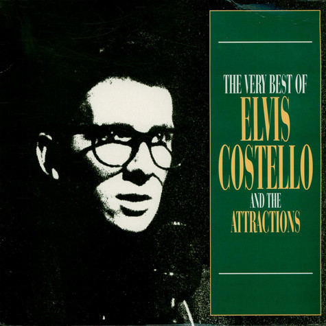 Elvis Costello & The Attractions - The Very Best Of Elvis Costello And The Attractions