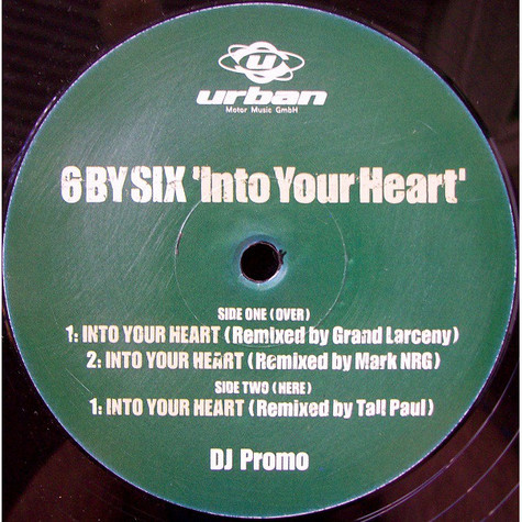 6 By Six - Into Your Heart