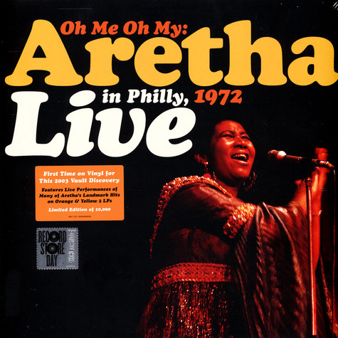 Aretha Franklin - Oh Me, Oh My: Aretha Live In Philly 1972 Record Store Day 2021 Edition