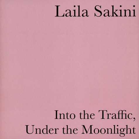 Laila Sakini - Into The Traffic, Under The Moonlight Clear Vinyl Edition