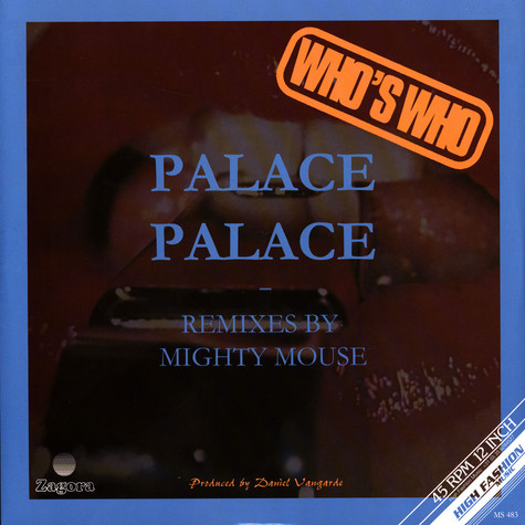 Who's Who - Palace Palace Mighty Mouse Remixes