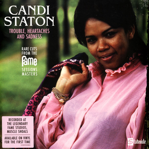 Candi Staton - Trouble, Heartaches And Sadness (The Lost Fame Sessions Masters) Record Store Day 2021 Edition