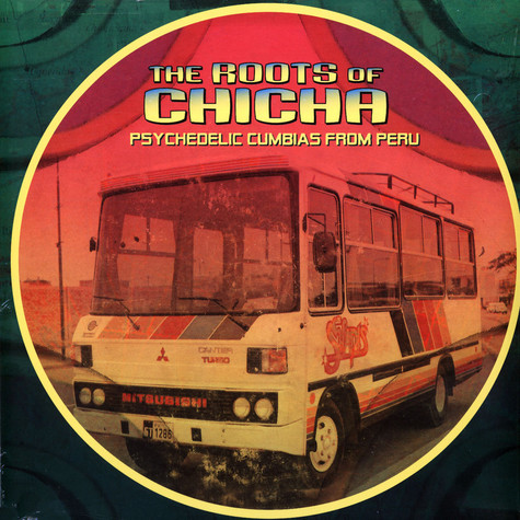 V.A. - The Roots Of Chicha