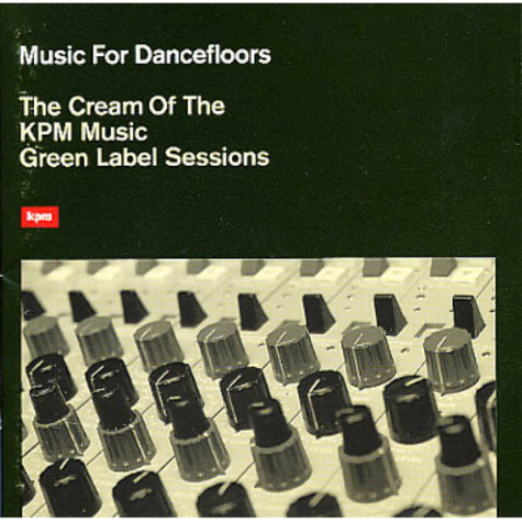 V.A. - The Cream Of The KPM Music Green Label Sessions