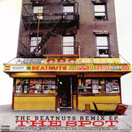 Beatnuts, The - The Spot (The Beatnuts Remix EP)