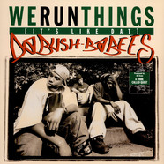 Da Bush Babees - We Run Things (It's Like Dat)
