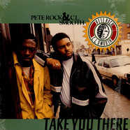 Pete Rock & C.L. Smooth - Take You There