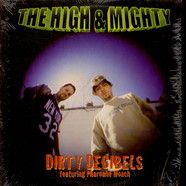 High & Mighty - Dirty decibels featuring Pharoahe Monch