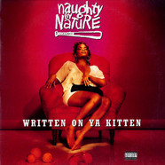 Naughty By Nature - Written On Ya Kitten