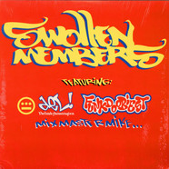 Swollen Members - S&M On The Rocks / Committed / My Advice / Left Field