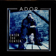 A.D.O.R. - Enter The Center