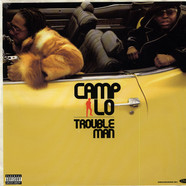 Camp Lo - Troubleman