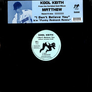 Kool Keith - I don't believe you