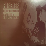 DJ Revolution - Forever feat. Rasheed & Chief Kamachi