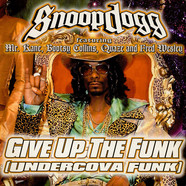 Snoop Dogg - Undercova Funk (Give Up The Funk)