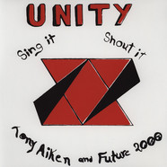 Tony Aiken & Future 2000 - Unity, Sing It, Shout It