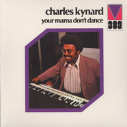 Charles Kynard - Your mama dont dance