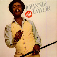 Johnnie Taylor - Ever Ready