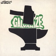 Chemical Brothers - Galvanize