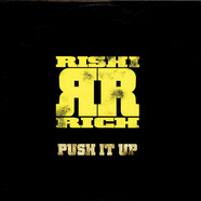 Rishi Rich - Push It Up (Aaja Kuriek)