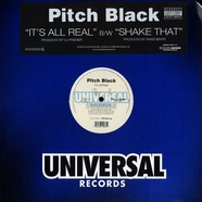 Pitch Black - It's All Real