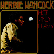 Herbie Hancock - Hot And Heavy