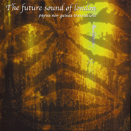 Future Sound Of London, The - Papua New Guinea Translations