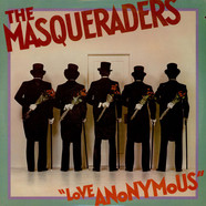 Masqueraders, The - Love Anonymous