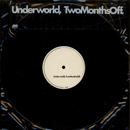 Underworld - Two Months Off