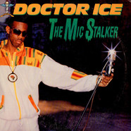 Doctor Ice - The Mic Stalker