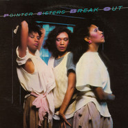 Pointer Sisters, The - Break Out