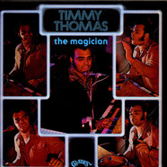 Timmy Thomas - The Magician