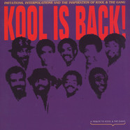 V.A. - Kool Is Back - Kool & The Gang Tribute