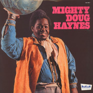 Mighty Doug Haynes - Mighty Doug Haynes