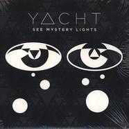 Yacht - See Mystery Lights