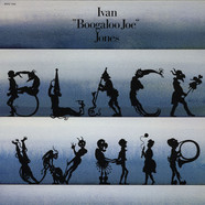 Ivan 'Boogaloo Joe' Jones - Black Whip