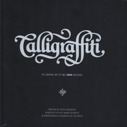Calligraffiti - The Graphic Art Of
