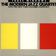 Modern Jazz Quartet, The - Three Windows