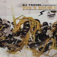 DJ Troubl - Dub A Breaks Volume 2