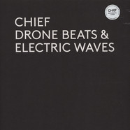 Chief - Drone Beats & Electric Waves