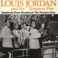 Louis Jordan - Somebody Done Hoodooed